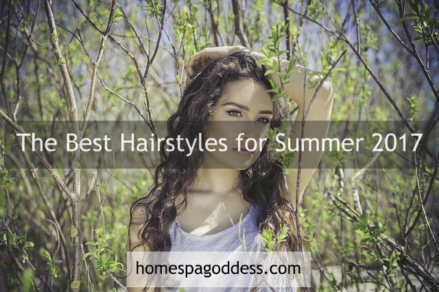 Haircut Ideas The Best Hairstyles For Summer 2017